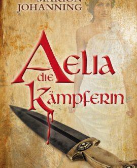 Aelia die Kämpferin