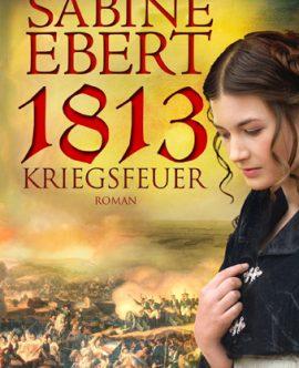 1813 – Kriegsfeuer